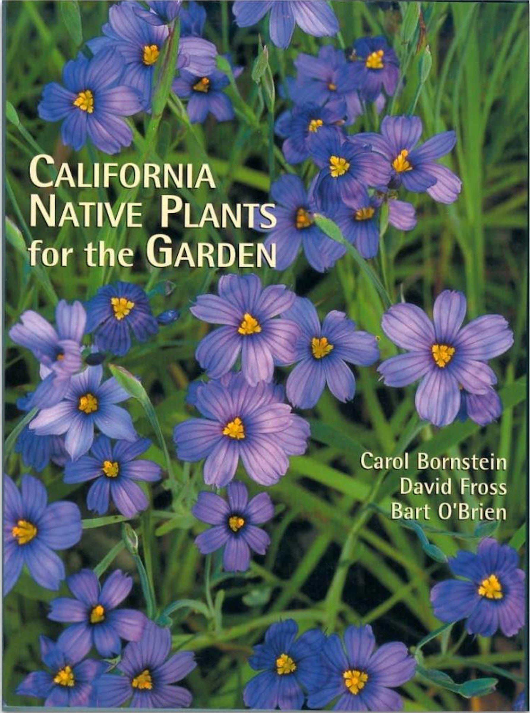 California Native Plants for the Garden - Book -
