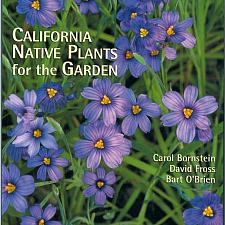 California Native Plants for the Garden - Book -